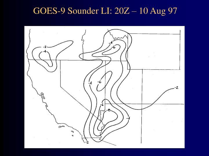 GOES-9 Sounder LI: 20Z – 10 Aug 97