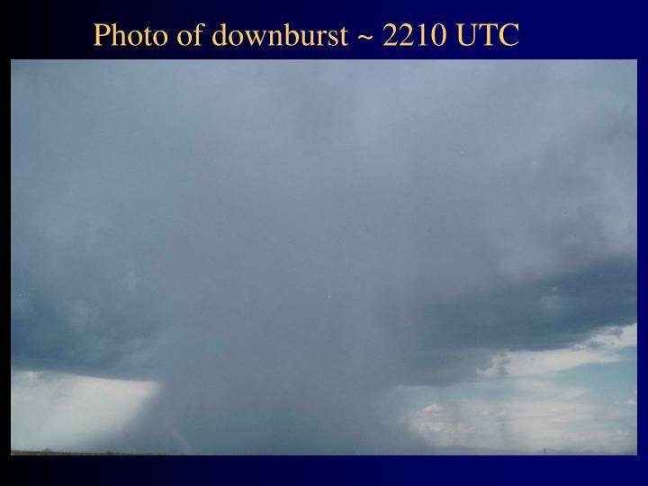 Photo of downburst ~ 2210 UTC
