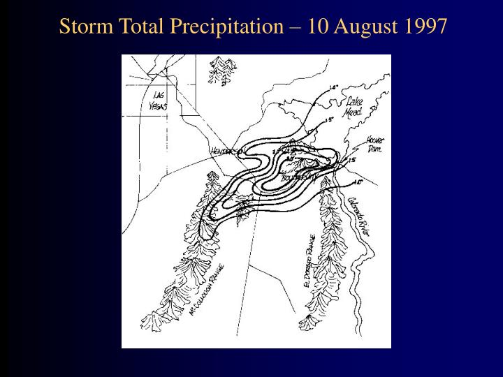 Storm Total Precipitation – 10 August 1997