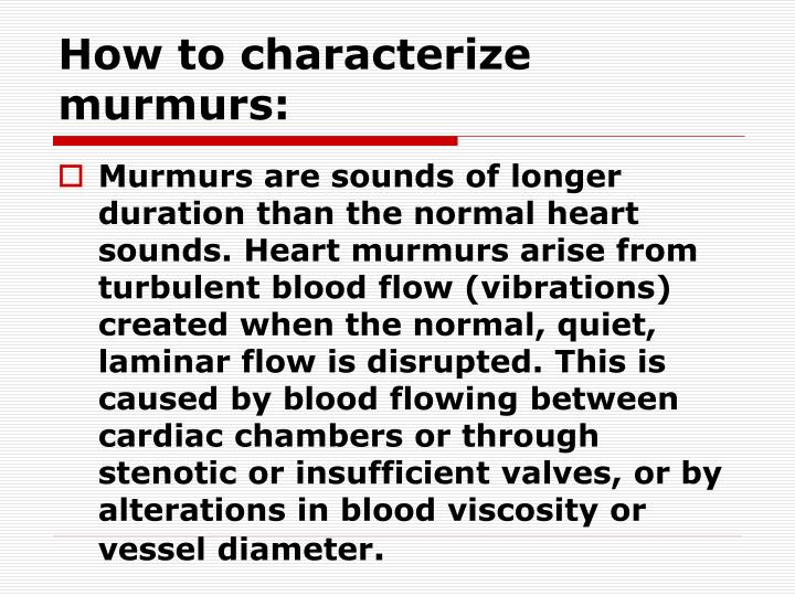 How to characterize murmurs: