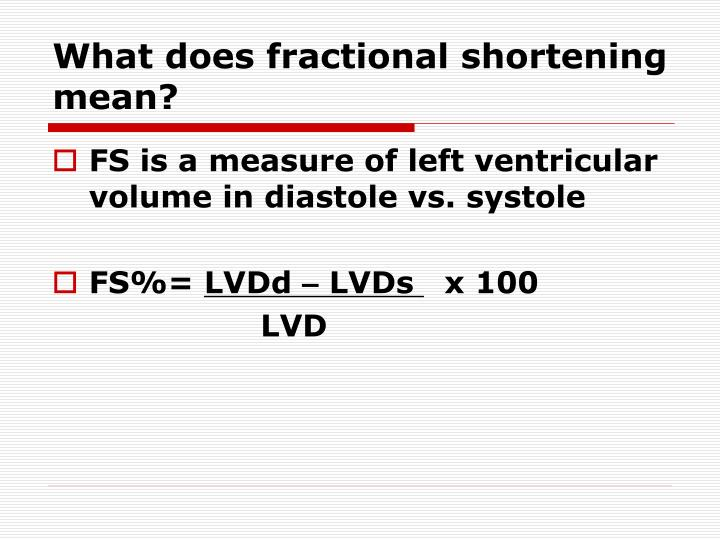 What does fractional shortening mean?