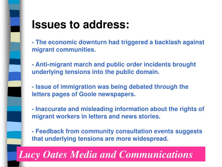 Issues to address: