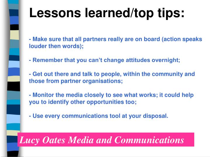 Lessons learned/top tips: