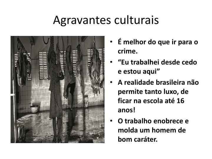 Agravantes culturais