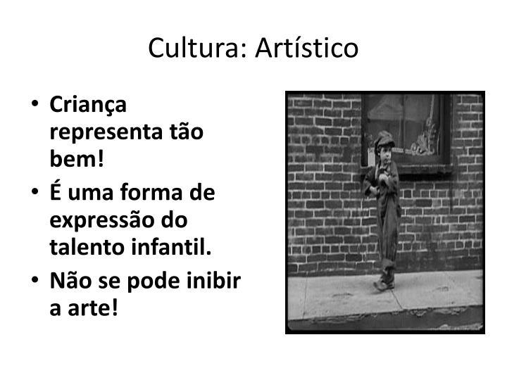 Cultura: Artístico