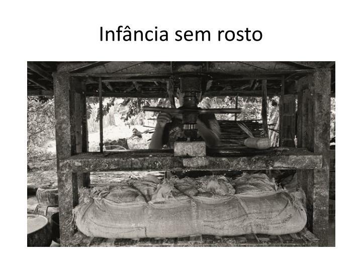 Infância sem rosto