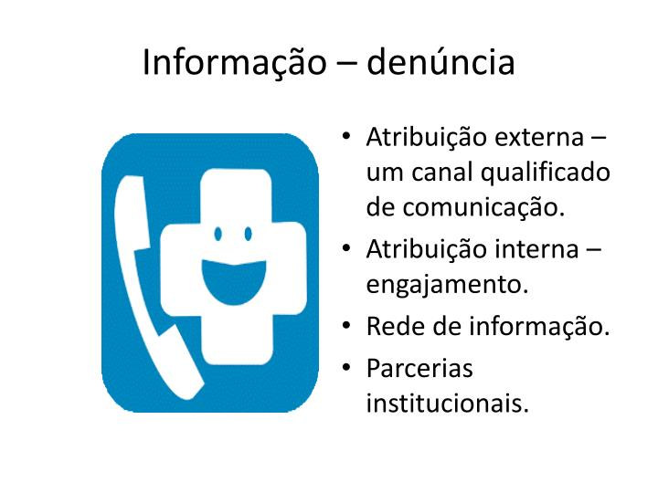 Informação – denúncia
