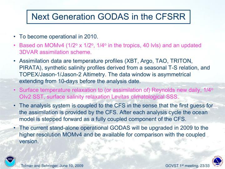 Next Generation GODAS in the CFSRR