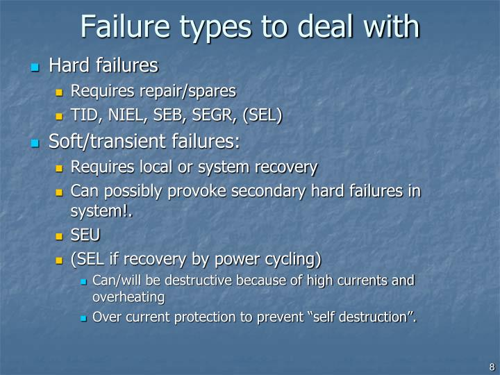 Failure types to deal with