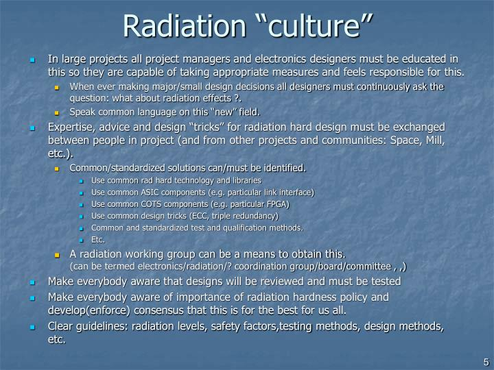 "Radiation ""culture"""