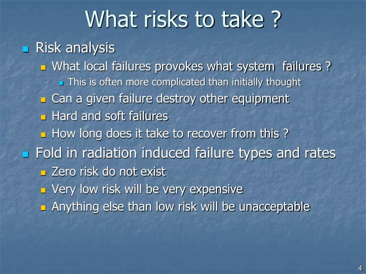 What risks to take ?