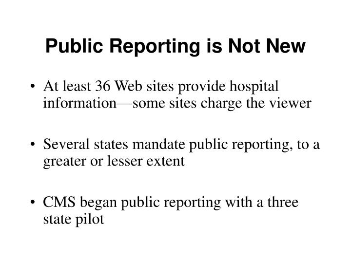 Public reporting is not new