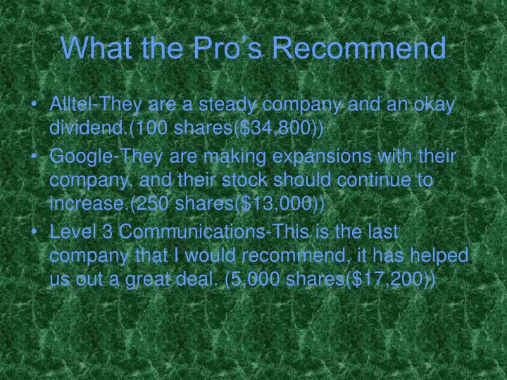 What the Pro's Recommend