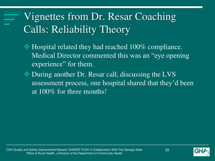 Vignettes from Dr. Resar Coaching Calls: Reliability Theory