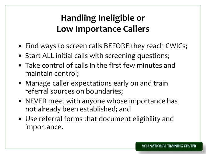Handling Ineligible or