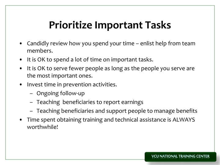 Prioritize Important Tasks