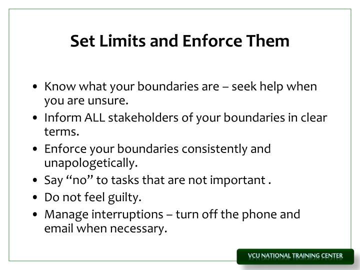 Set Limits and Enforce Them