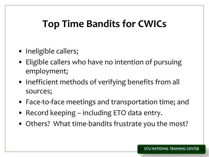 Top Time Bandits for CWICs