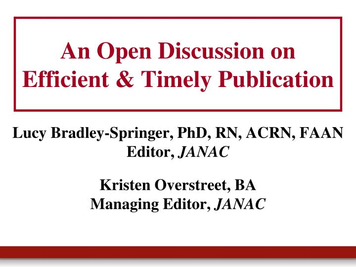 an open discussion on efficient timely publication