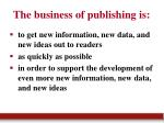 the business of publishing is