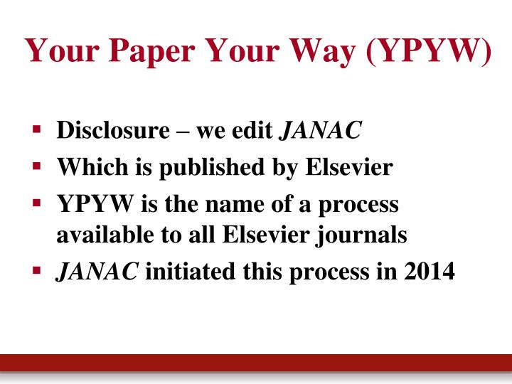 Your Paper Your Way (YPYW)