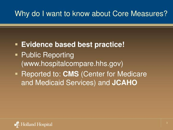 Why do I want to know about Core Measures?