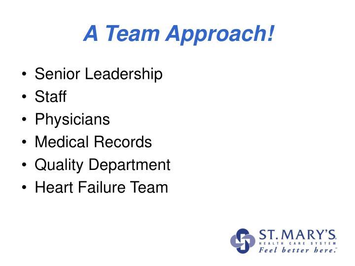 A Team Approach!