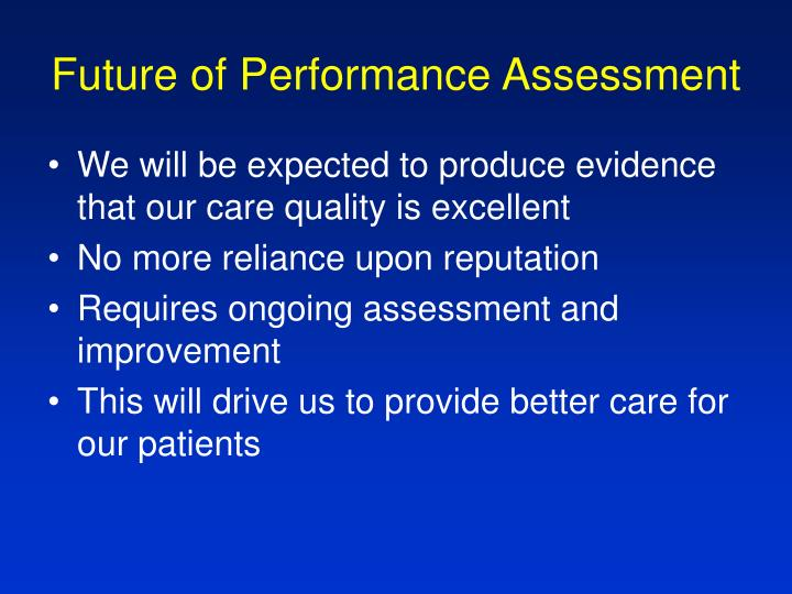 Future of Performance Assessment