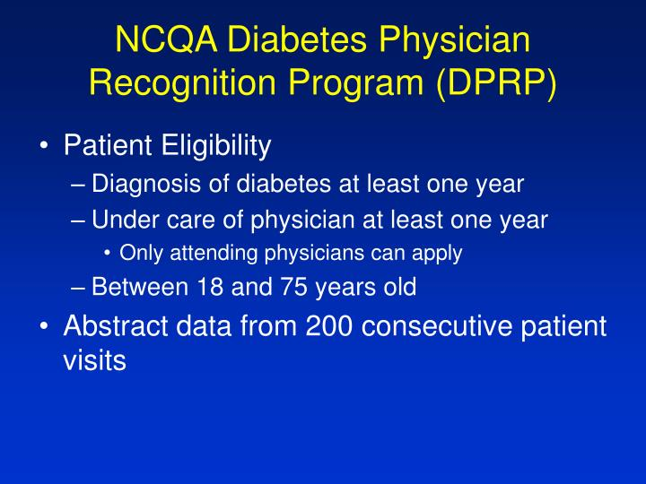 NCQA Diabetes Physician Recognition Program (DPRP)