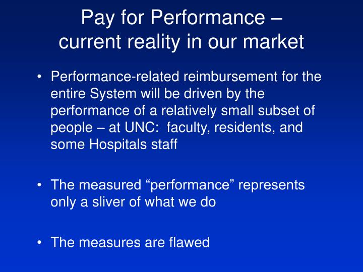 Pay for Performance –