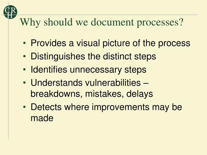 Why should we document processes