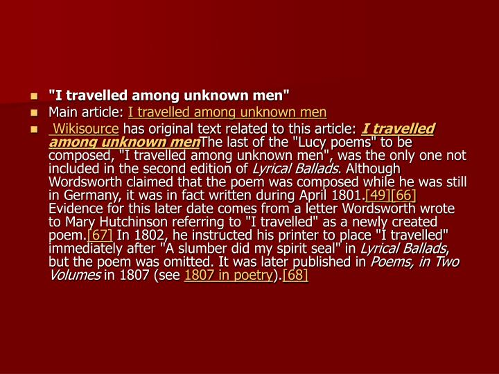 """I travelled among unknown men"""