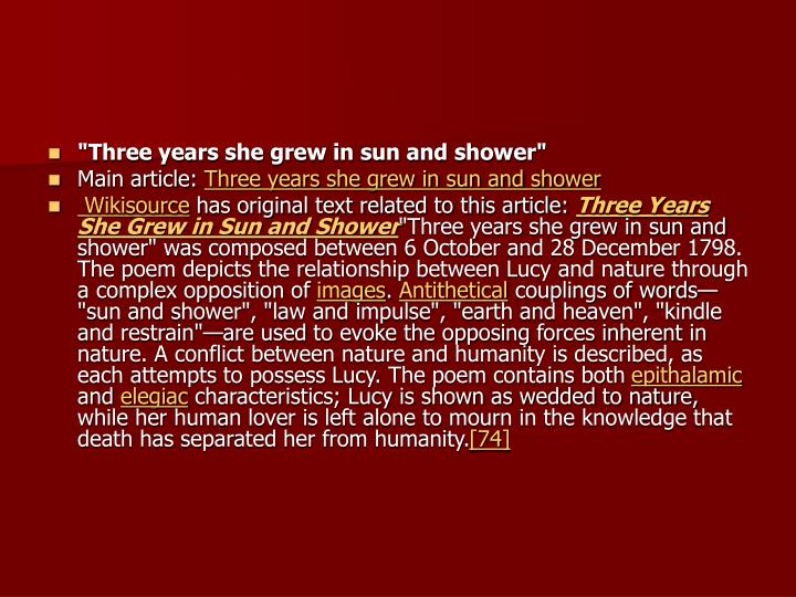 """Three years she grew in sun and shower"""