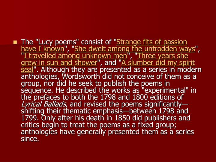 "The ""Lucy poems"" consist of """