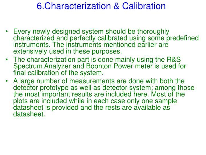 6.Characterization & Calibration