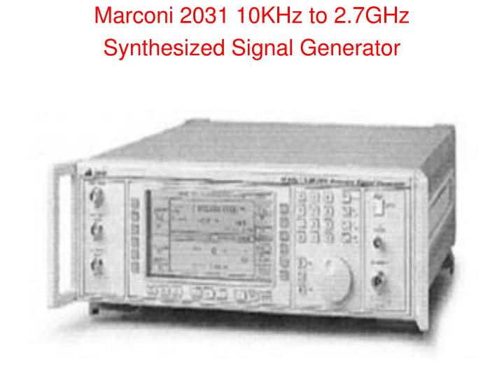 Marconi 2031 10KHz to 2.7GHz Synthesized Signal Generator