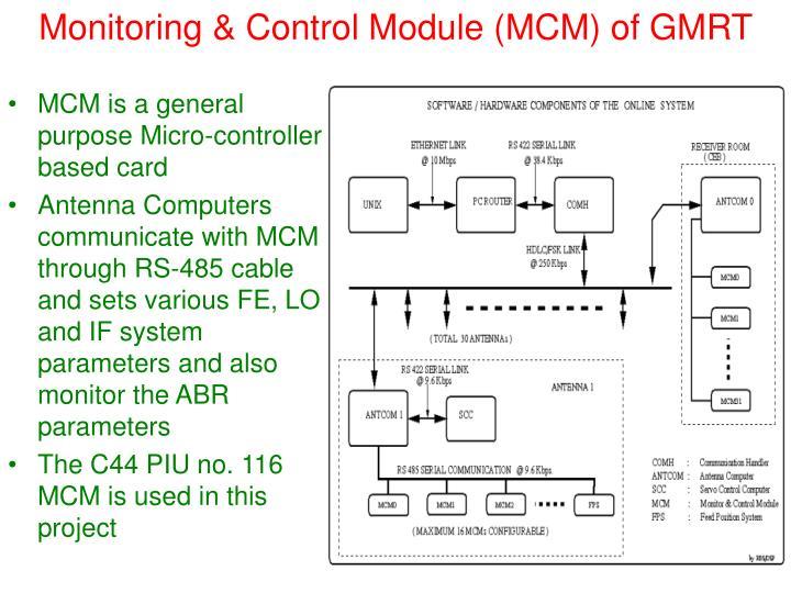 Monitoring & Control Module (MCM) of GMRT