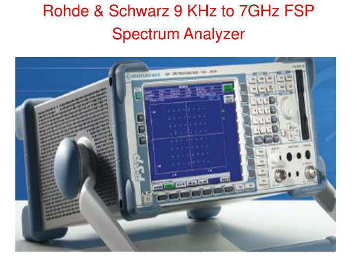Rohde & Schwarz 9 KHz to 7GHz FSP Spectrum Analyzer
