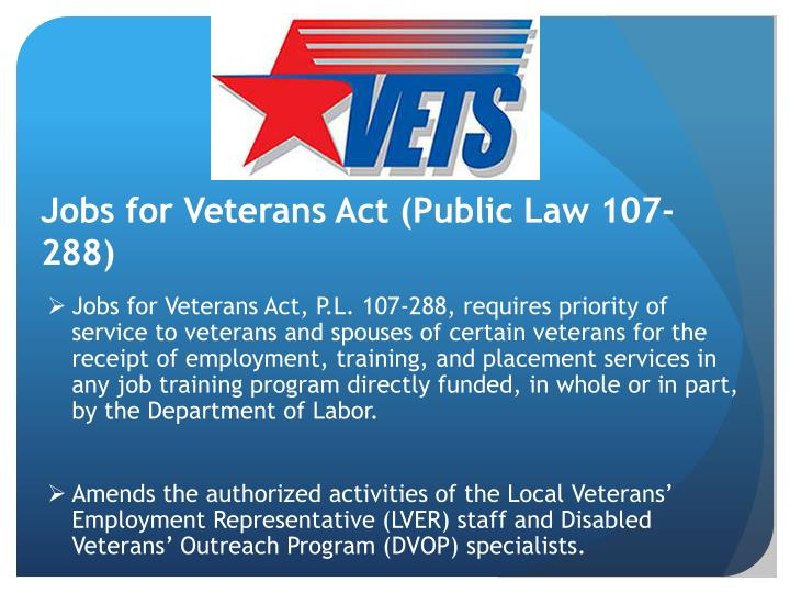 Jobs for Veterans Act (Public Law 107-288)