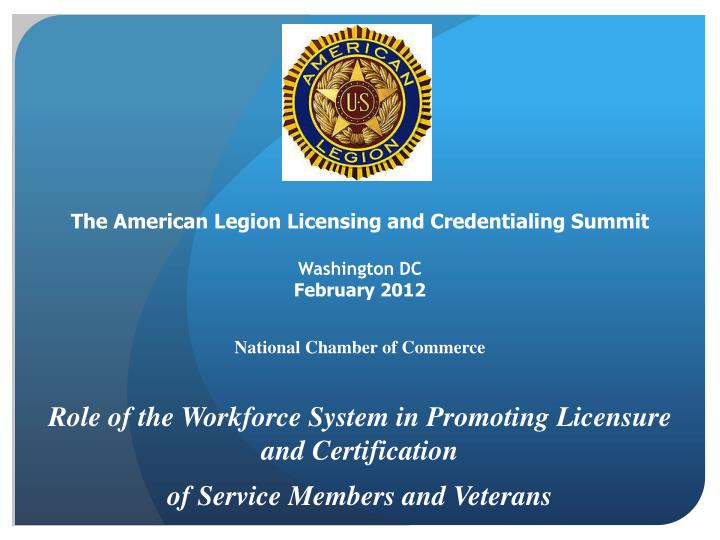 The American Legion Licensing and Credentialing Summit