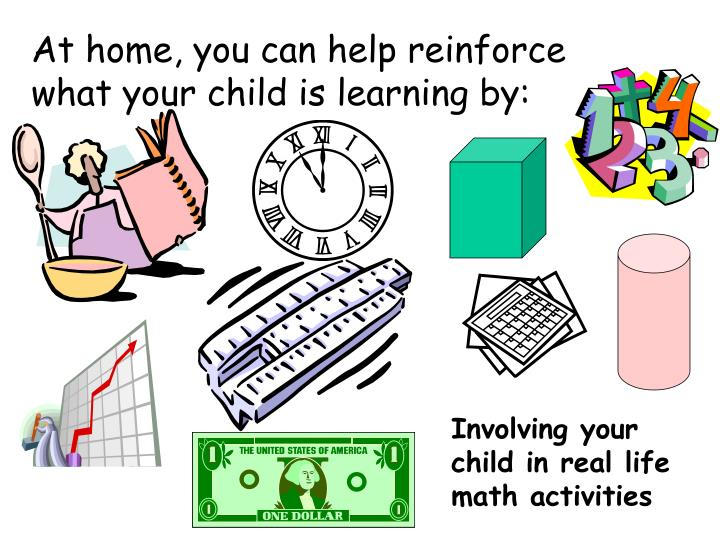 At home, you can help reinforce what your child is learning by: