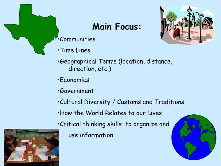 Main Focus: