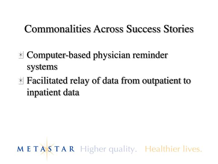 Commonalities Across Success Stories