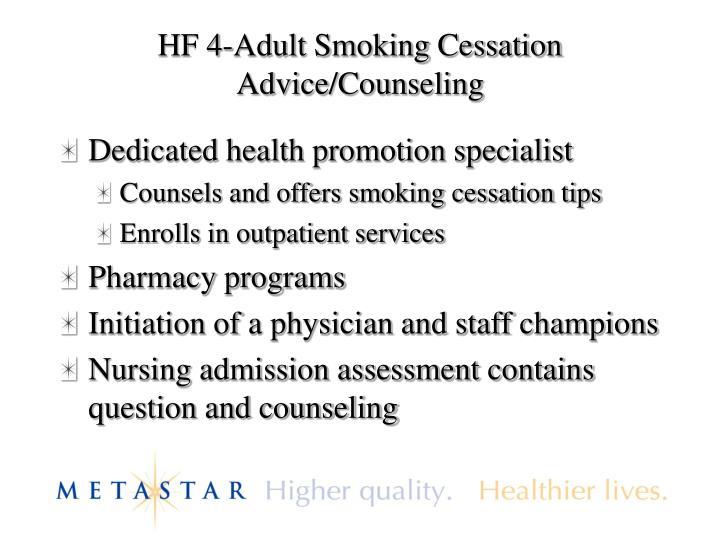 HF 4-Adult Smoking Cessation Advice/Counseling