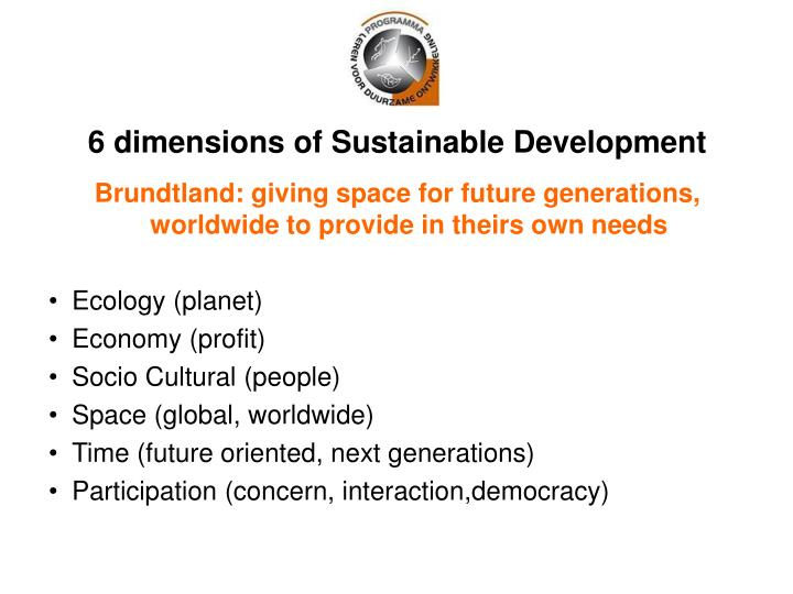 6 dimensions of Sustainable Development