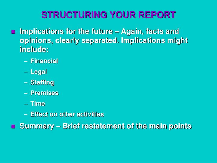 STRUCTURING YOUR REPORT