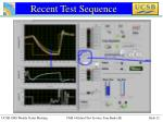 recent test sequence