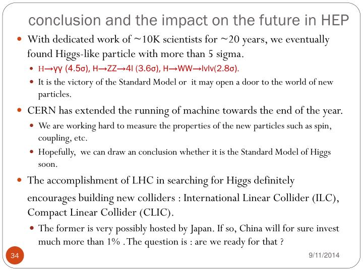 conclusion and the impact on the future in HEP