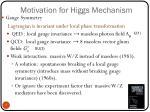 motivation for higgs mechanism