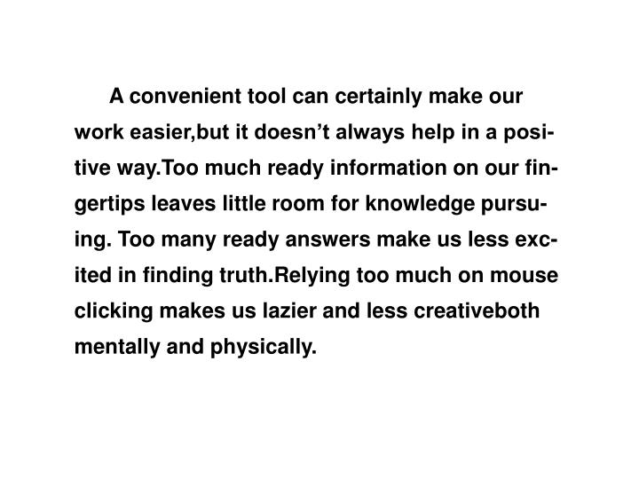 A convenient tool can certainly make our